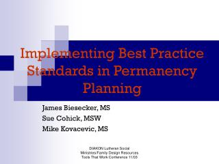 Implementing Best Practice Standards in Permanency Planning