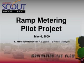 Ramp Metering Pilot Project