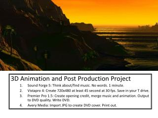 3D Animation and Post Production Project