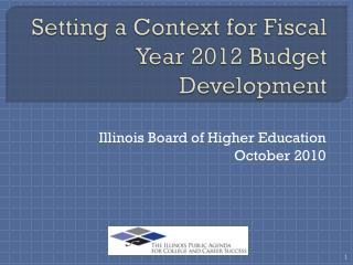 Setting a Context for Fiscal Year 2012 Budget Development