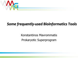 Some frequently-used Bioinformatics Tools