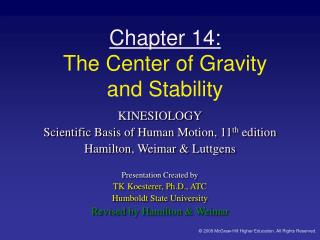 Chapter 14: The Center of Gravity  and Stability