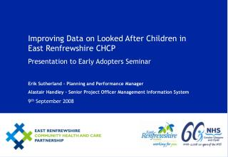 Improving Data on Looked After Children in East Renfrewshire CHCP