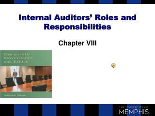 Internal Auditors' Roles and Responsibilities