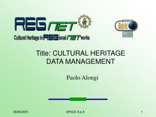 Title:  CULTURAL HERITAGE DATA MANAGEMENT