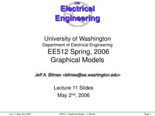 Lecture 11 Slides May 2 nd , 2006