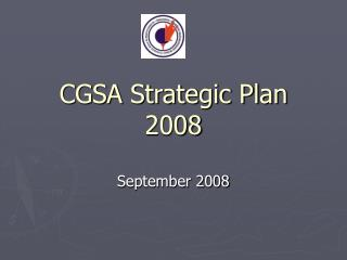 CGSA Strategic Plan 2008