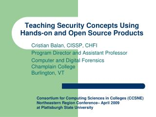 Teaching Security Concepts Using Hands-on and Open Source Products