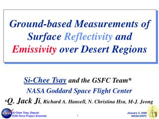 Ground-based Measurements of Surface  Reflectivity  and  Emissivity  over Desert Regions