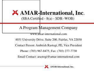 AMAR-International, Inc . (SBA Certified - 8(a) - SDB -WOB)