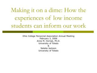 Making it on a dime: How the experiences of low income students can inform our work
