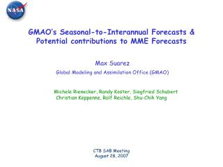 GMAO's Seasonal-to-Interannual Forecasts & Potential contributions to MME Forecasts