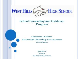 School Counseling and Guidance Program Classroom Guidance  Alcohol and Other Drug Use Awareness