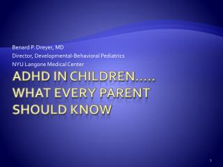 Adhd IN cHILDREN .. What every parent Should know