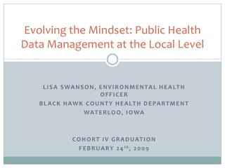 Evolving the Mindset: Public Health Data Management at the Local Level