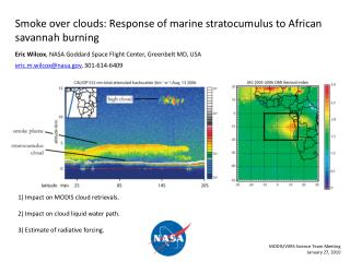 Smoke over clouds: Response of marine stratocumulus to African savannah burning