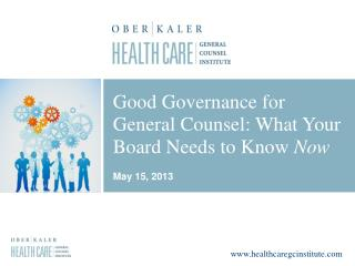 Good Governance for General Counsel: What Your Board Needs to Know  Now