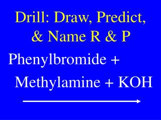 Drill: Draw, Predict, & Name R & P