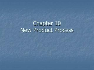 Chapter 10 New Product Process