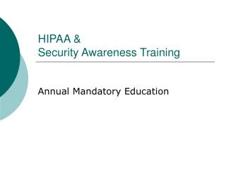 HIPAA & Security Awareness Training