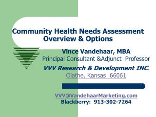 Community Health Needs Assessment  Overview & Options