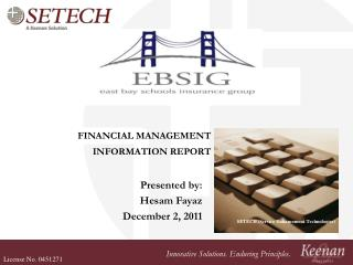 FINANCIAL MANAGEMENT  INFORMATION REPORT