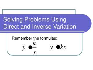 USING DIRECT AND INVERSE VARIATION