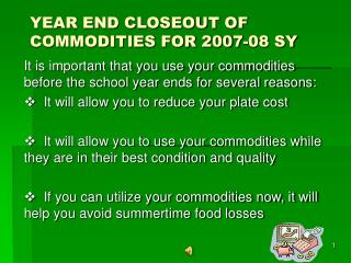 YEAR END CLOSEOUT OF COMMODITIES FOR 2007-08 SY