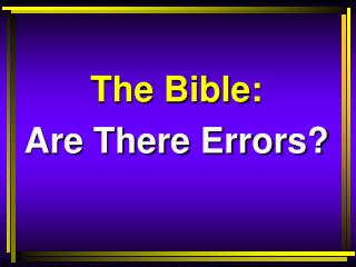 The Bible: Are There Errors?
