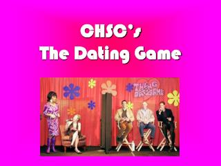 CHSC's  The Dating Game