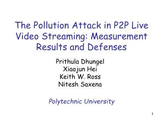 The Pollution Attack in P2P Live Video Streaming: Measurement Results and Defenses