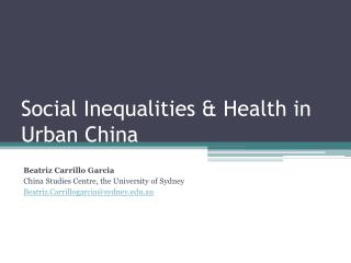 Social Inequalities & Health in Urban China