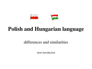 Polish and Hungarian language