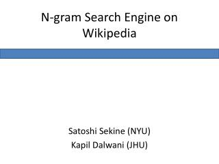 N-gram Search Engine on Wikipedia