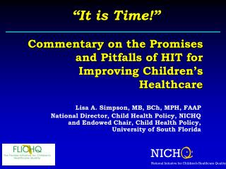 Commentary on the Promises and Pitfalls of HIT for Improving Children's Healthcare