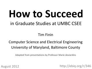 How  to  Succeed in  Graduate Studies at UMBC  CSEE