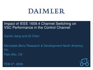 Impact of IEEE 1609.4 Channel Switching on VSC Performance in the Control Channel