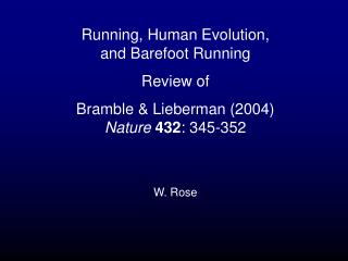 Running, Human Evolution, and Barefoot Running Review of