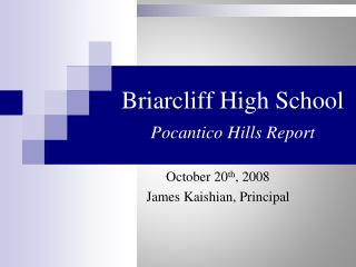 Briarcliff High School  Pocantico Hills Report