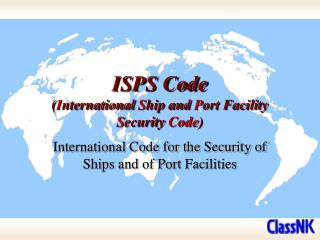 ISPS Code ( I nternational  S hip and  P ort Facility  S ecurity  Code )