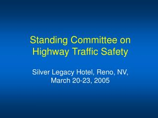 Standing Committee on Highway Traffic Safety