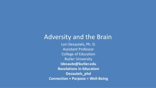 Adversity and the Brain