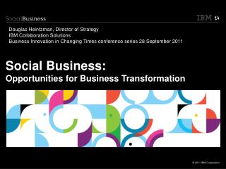 Social Business:  Opportunities for Business Transformation