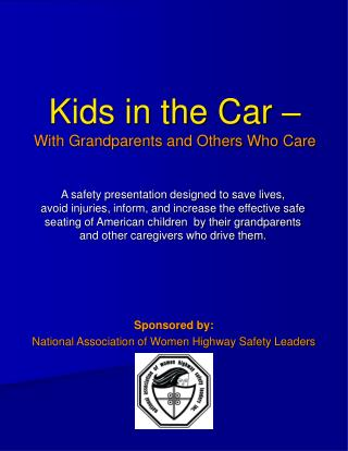 Kids in the Car – With Grandparents and Others Who Care