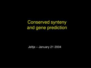 Conserved synteny and gene prediction