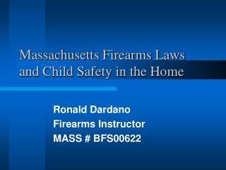 Massachusetts Firearms Laws and Child Safety in the Home