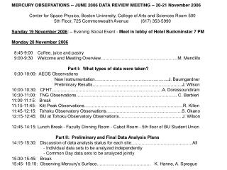 MERCURY OBSERVATIONS -- JUNE 2006 DATA REVIEW MEETING -- 20-21 November 2006