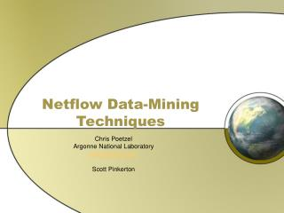Netflow Data-Mining Techniques