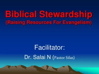 Biblical Stewardship (Raising Resources For Evangelism)