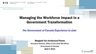 Margaret Van Amelsvoort-Thoms Executive Director, Office of the Chief HR Officer